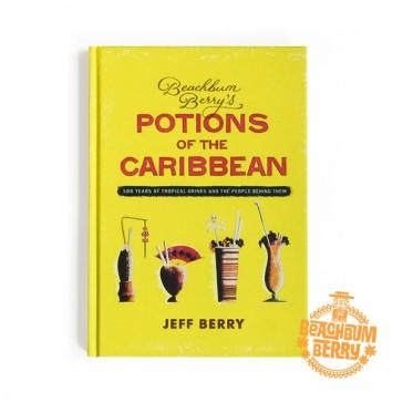 Beachbum Berry's Potions of the Caribbean