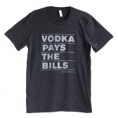 """Vodka Pays the Bills"" Men's T-Shirt"